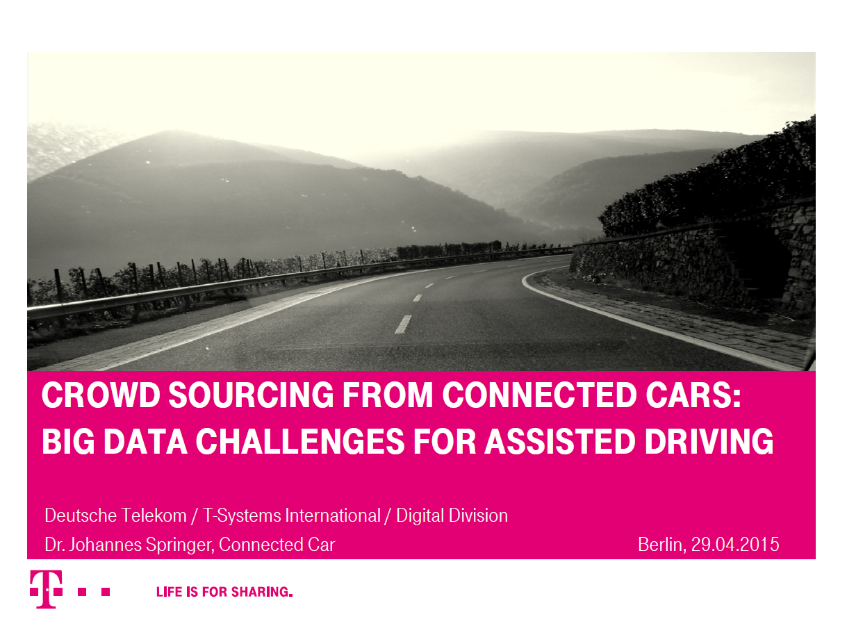 T-Systems International Presentation on Big Data Challenges for Assisted Driving