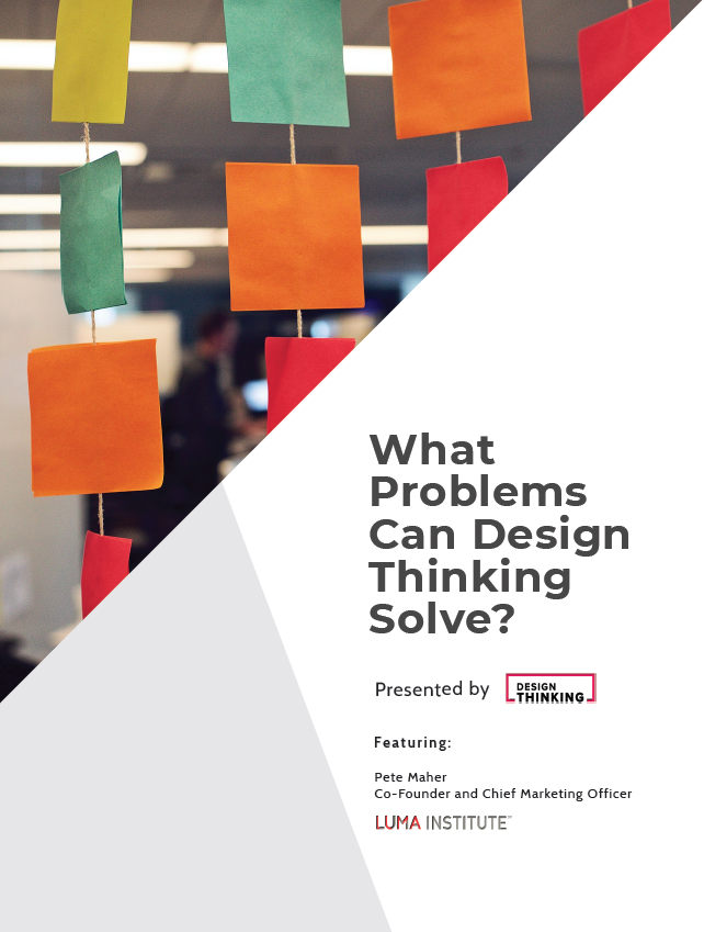 What can Design Thinking Solve?