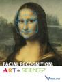 Facil Recognition: Art or Science