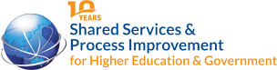 10th Shared Services & Process Improvement for Higher Education and Government