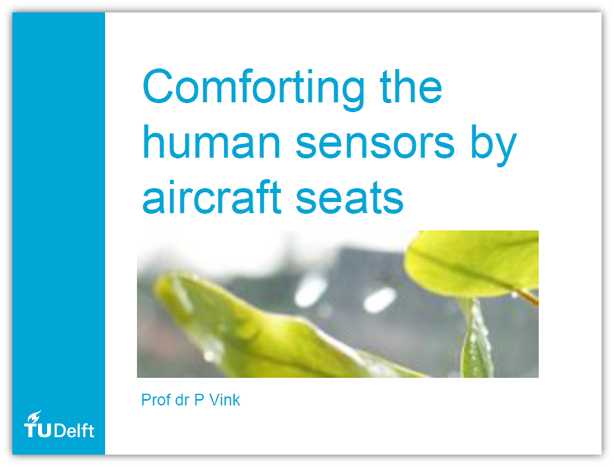 Study on Human Sensors in Aircraft Seats - Measuring and Testing Comfort