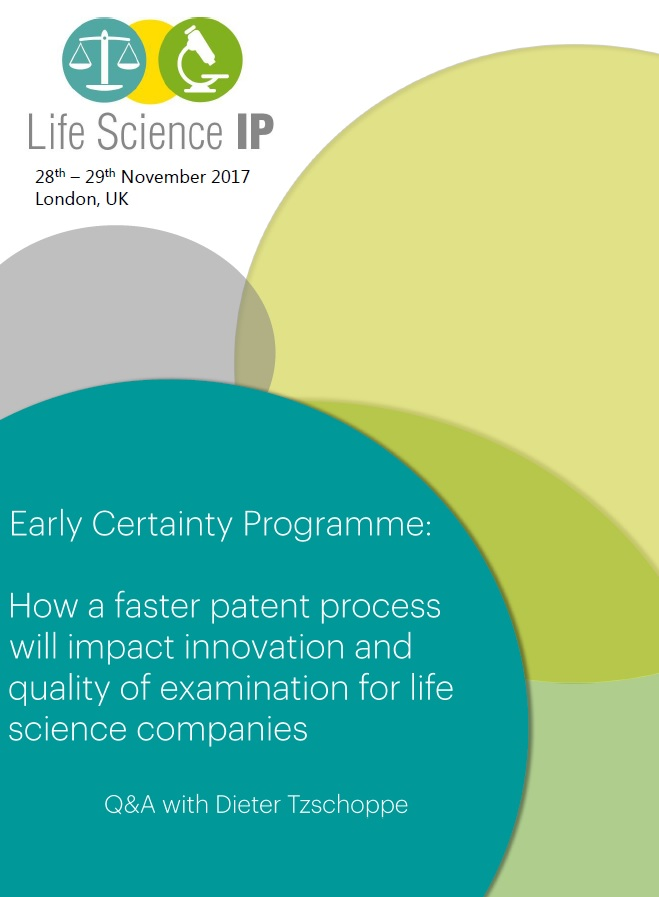 Early Certainty Programme: how a faster patent process will impact innovation and quality of examination for life science companies
