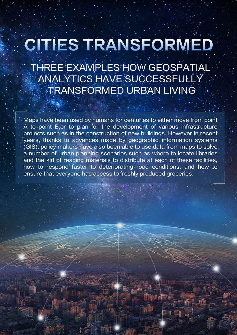 Cities transformed: three examples how geospatial analytics have successfully transformed urban living