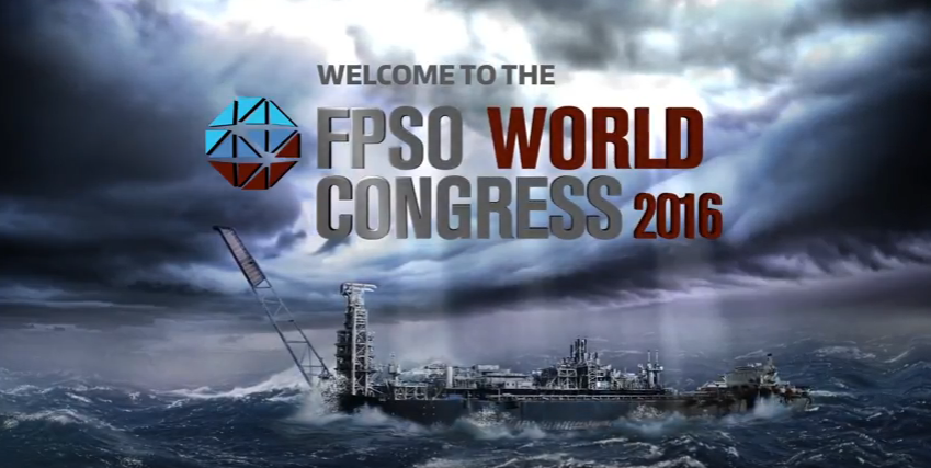 FPSO World Congress 2016 Opening Video