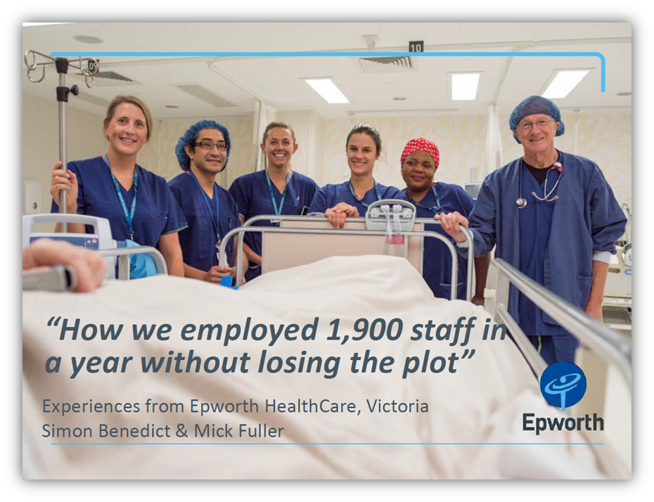 Workforce Planning: Experiences from Epworth HealthCare, Victoria