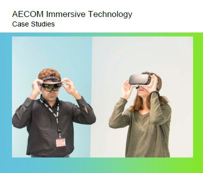 AECOM Immersive Technology – Case Studies