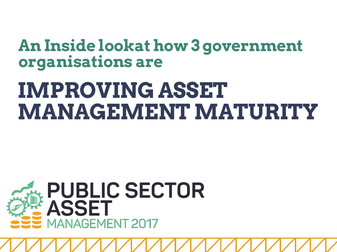 An inside look at how 3 government organisations are improving asset management maturity
