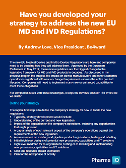 Have you developed your strategy to address the new EU MD and IVD Regulations?