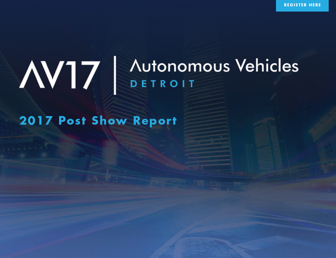 2017 Autonomous Vehicles Detroit Post Show Report