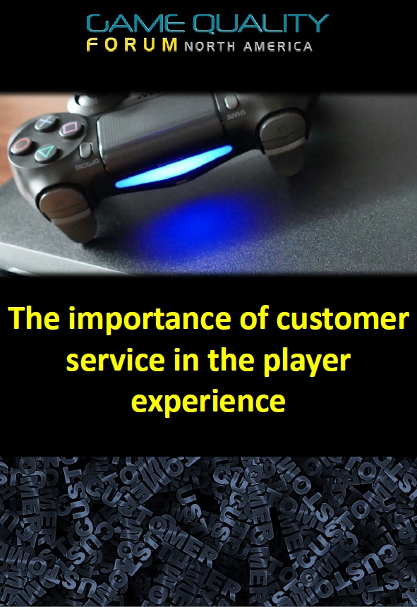 The importance of customer service in the player experience