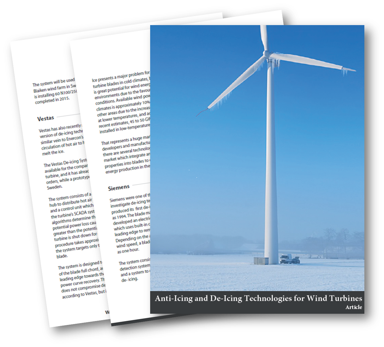 Anti-icing and De-icing Technologies for Wind Turbines