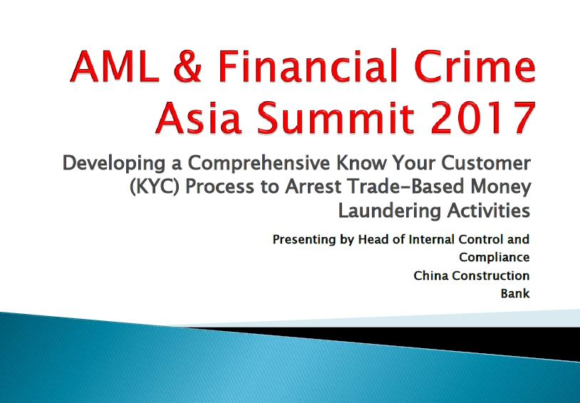 Developing a Comprehensive Know Your Customer (KYC) Process to Arrest Trade-Based Money Laundering Activities