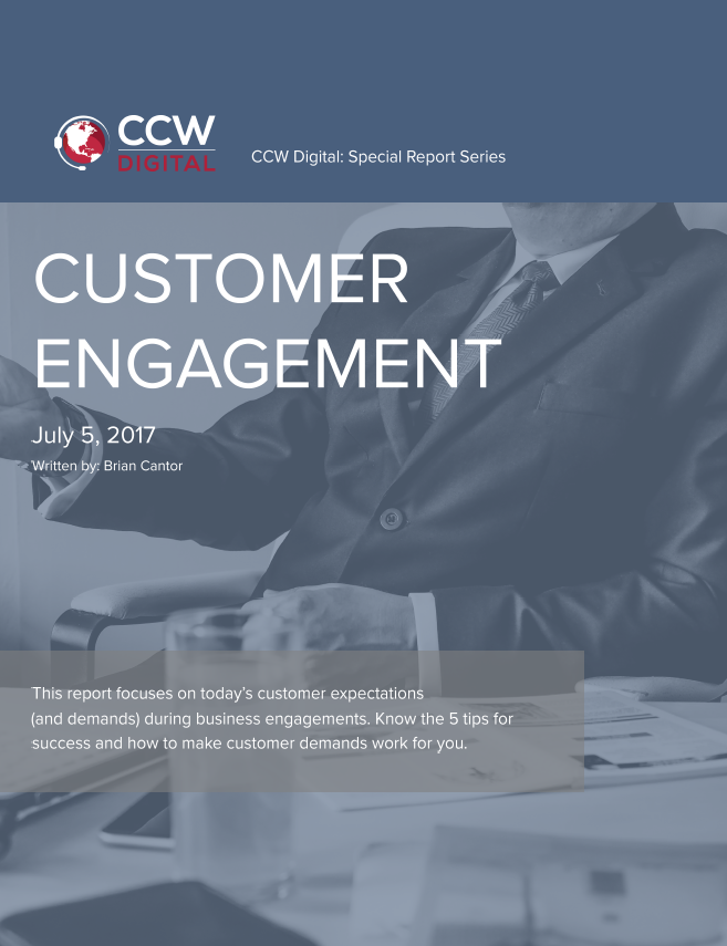 CCW Digital Special Report: Customer Engagement