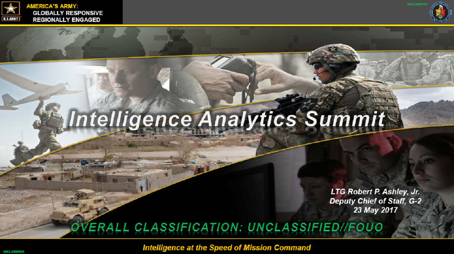 Army's Intelligence Perspective Strengthening Intelligence Capabilities Through the Creation and Analysis of Actionable Intelligence