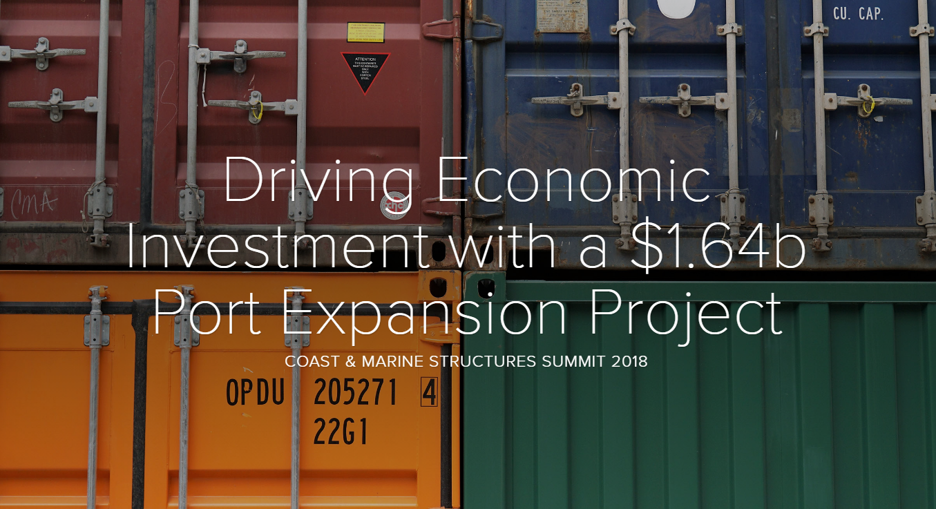 Driving Economic Investment with a $1.64b Port Expansion Project