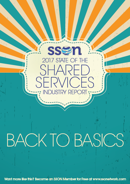 SSON 2017 Global State of the Industry Shared Services Report: Back to Basics