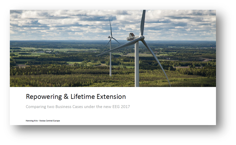 Vestas: Repowering & Lifetime Extension - Comparing two Business Cases under the new EEG 2017