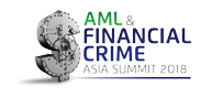 Annual AML & Financial Crime Asia Summit 2018