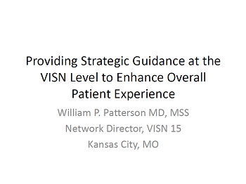 Providing Strategic Guidance at the VISN Level to Enhance Overall Patient Experience