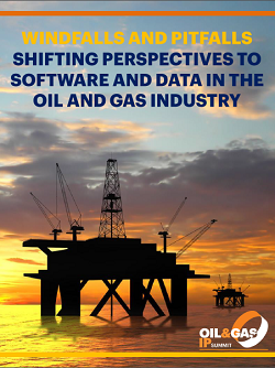 Windfalls and Pitfalls: Shifting Perspectives to Software And Data in the Oil And Gas Industry