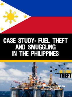 Case Study: Fuel Theft and Smuggling in the Philippines