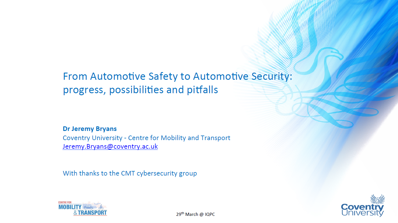 Presentation on ISO 26262 - From Automotive Safety to Automotive Security: Progress, Possibilies and Pitfalls