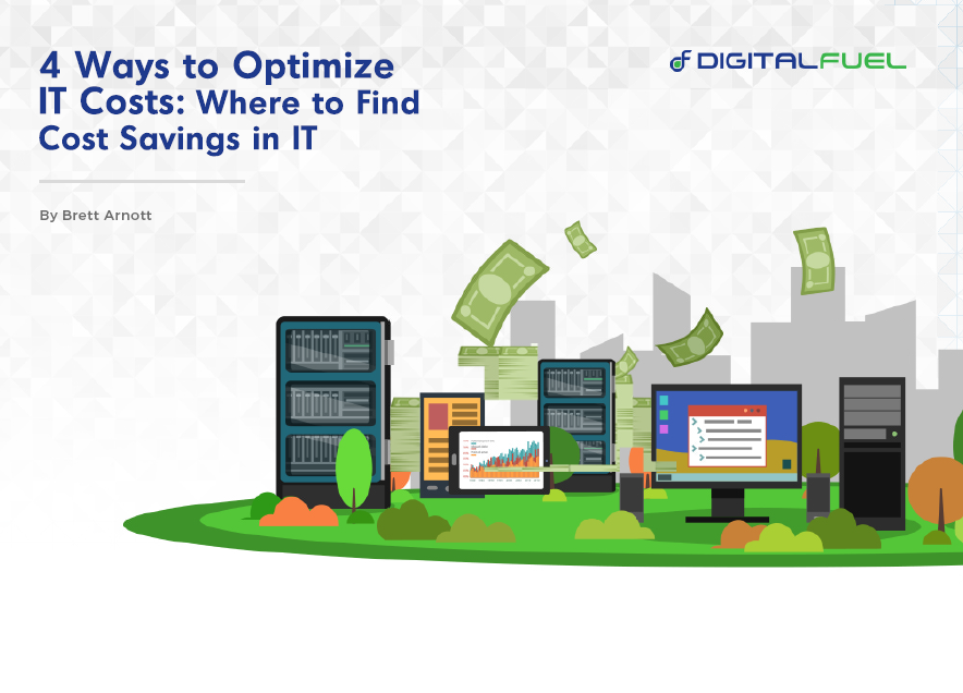 Four Ways to Optimize IT Assets: Identifying Costs and Challenging Leaders