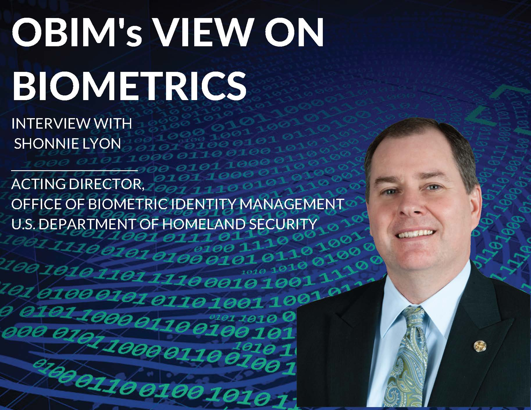 OBIM's View On Biometrics