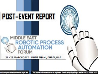 Post-Event Report: Middle East Robotic Process Automation Forum 2017