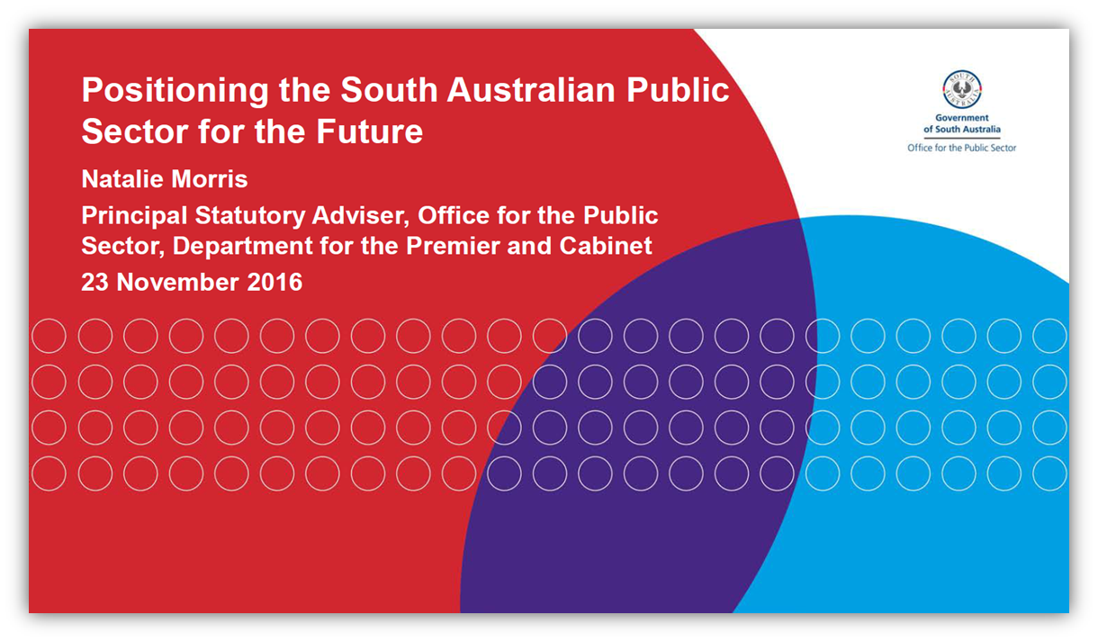 Positioning the South Australian Public Sector for the Future