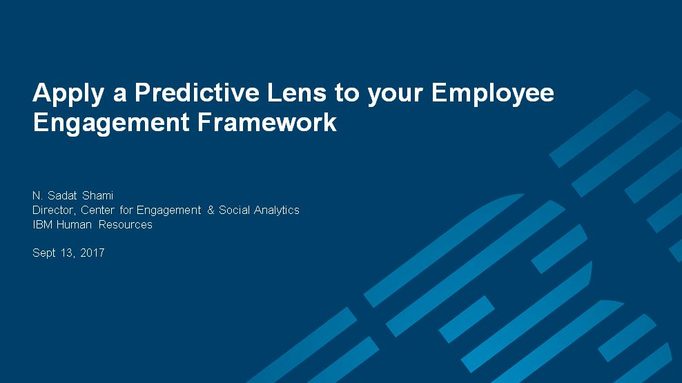 Apply a Predictive Lens to your Employee Engagement Framework
