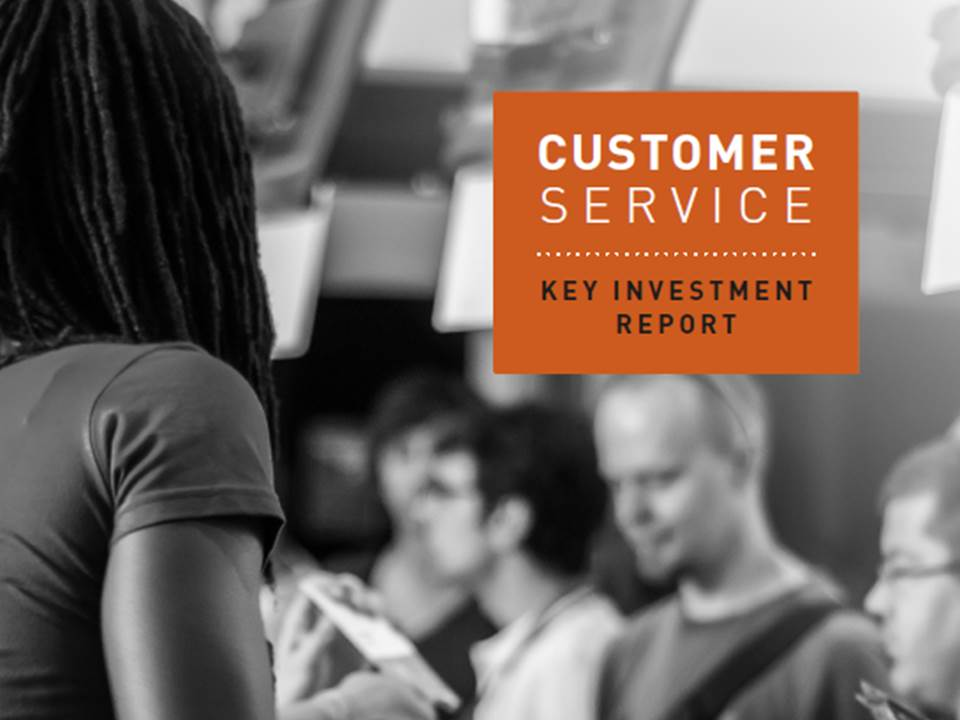 Customer Service: Key Investments Report