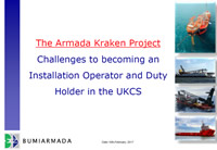 The Armada Kraken Project - Challenges to becoming an Installation Operator and Duty Holder in the UKCS