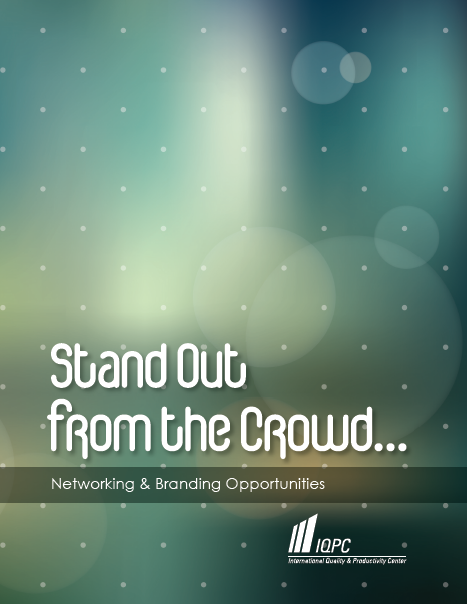 IQPC Networking and Branding Opportunities