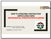 How to overcome construction difficulties using Geotechnical Investigation Planning