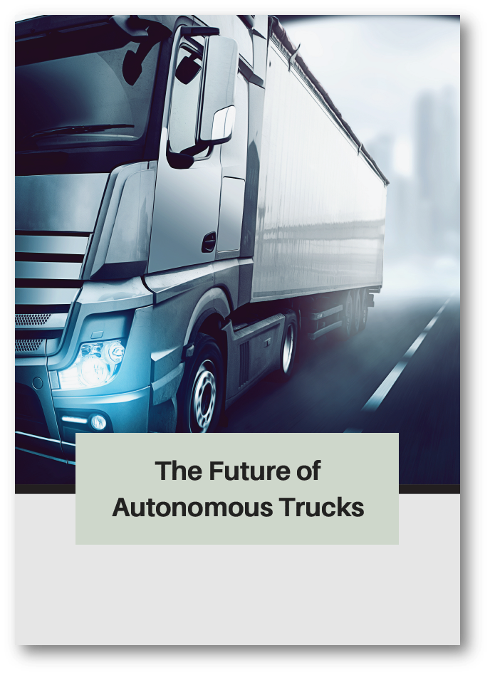 Report on the Future of Autonomous Trucks