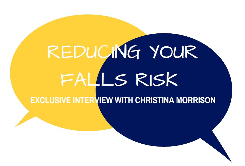 Reducing Your Falls Risk