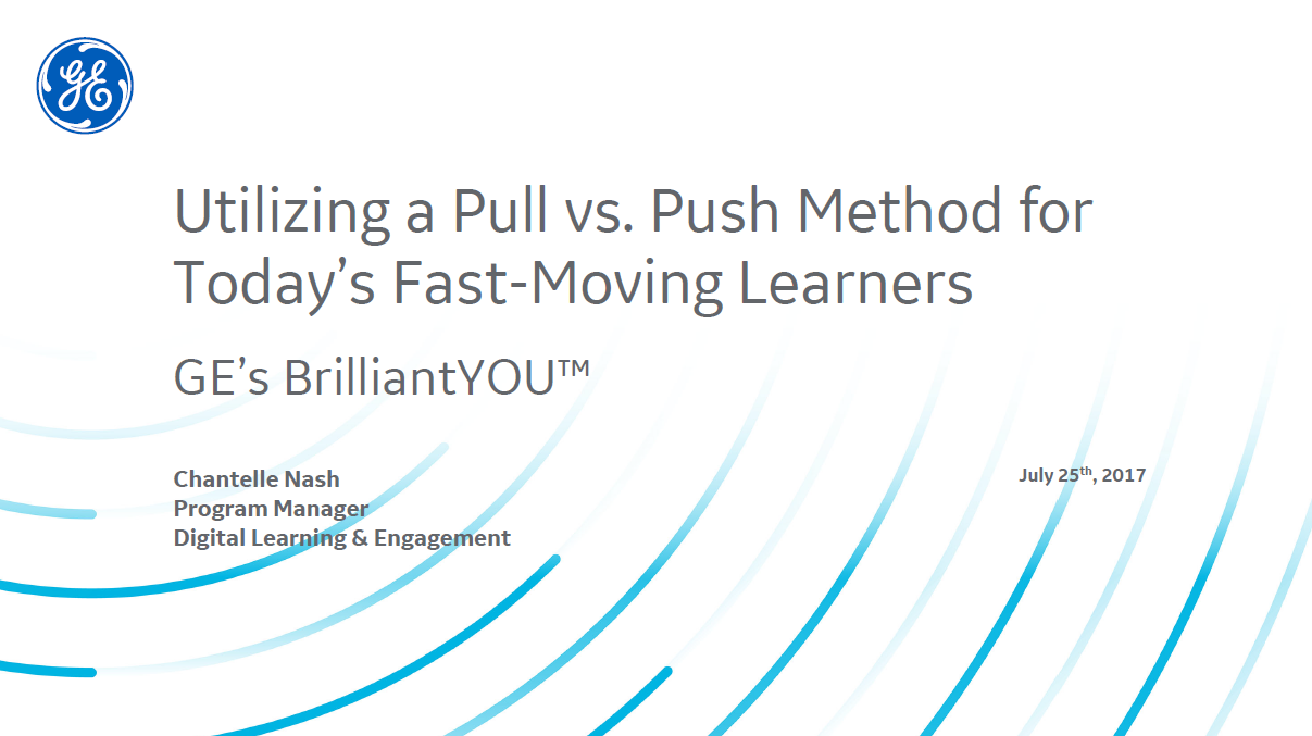FUTURE OF L&D: Utilizing a Pull vs. Push Method for Today's Fast-Moving Learners
