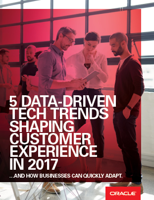 5 Data-Driven Tech Trends Shaping Customer Experience in 2017