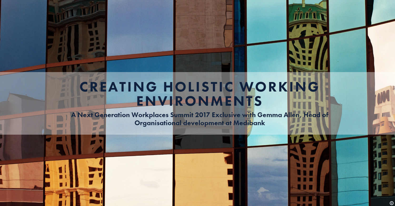 Creating Holistic Working Environments