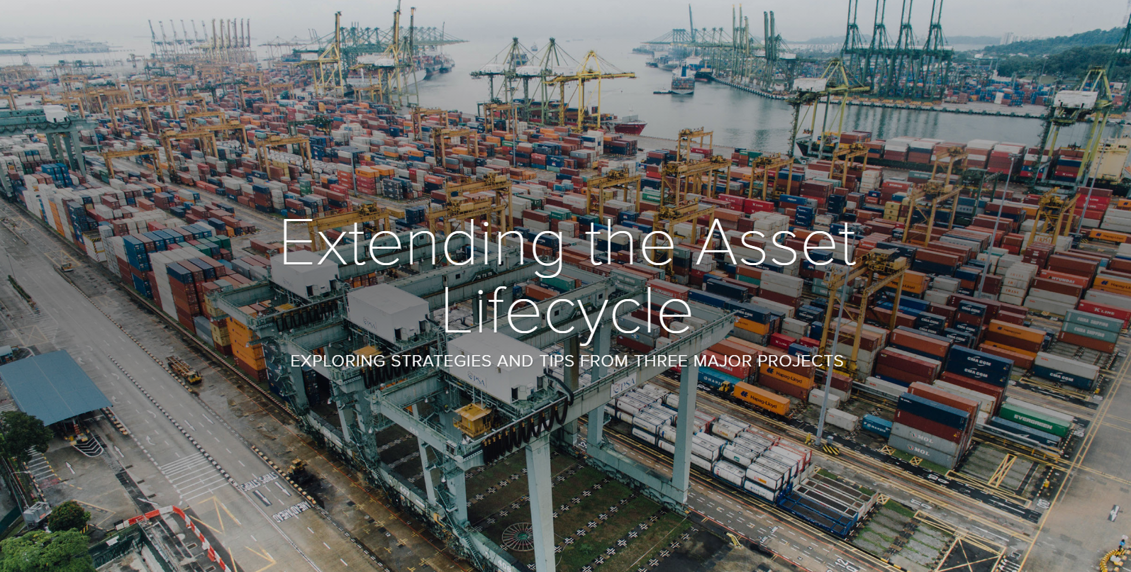 Extending the Asset Lifecycle: Exploring Strategies and Tips from Three Major Projects