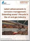 Latest advancements in corrosion management: Extending assets' lifecycle in the oil and gas industry