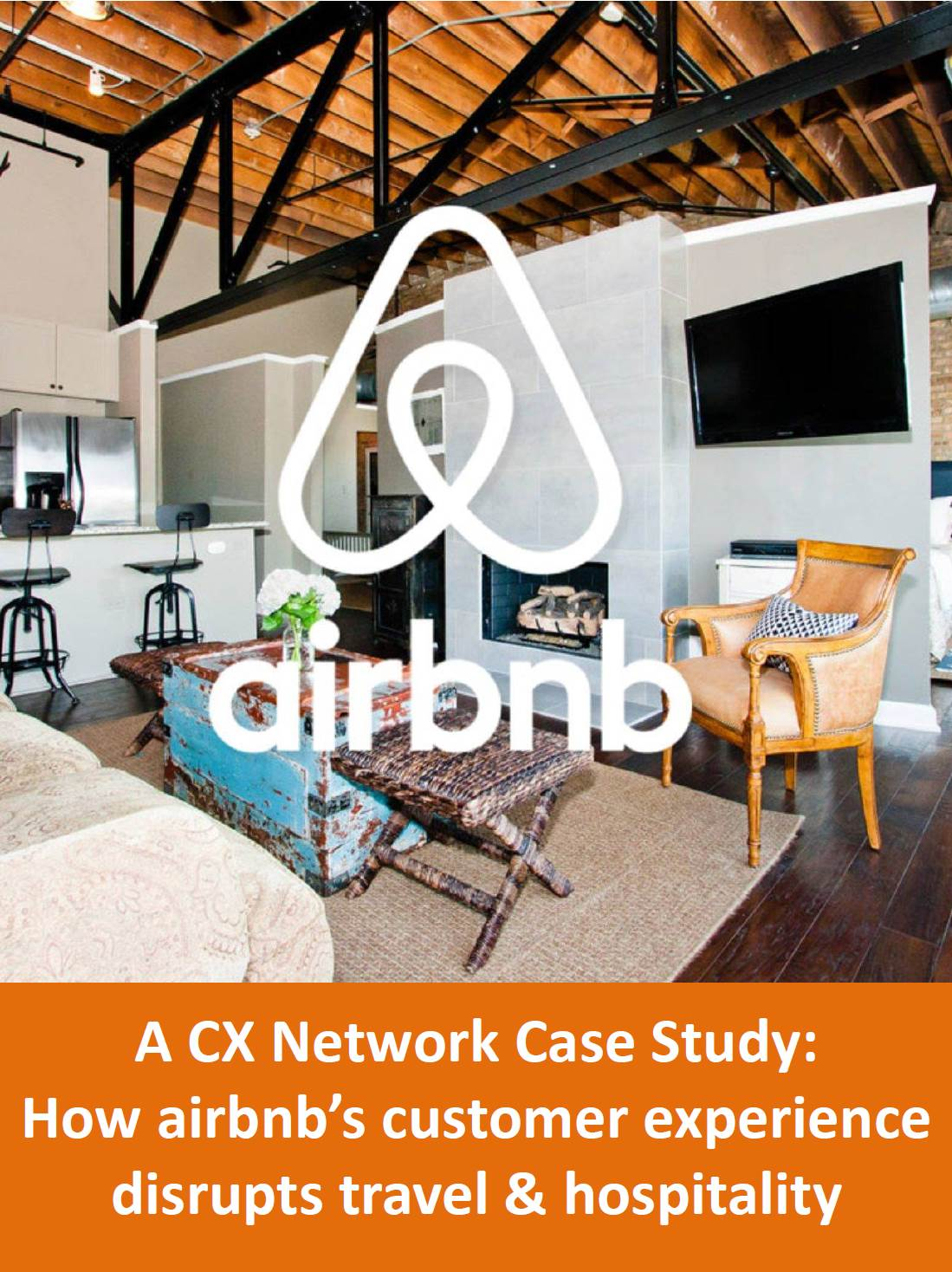 Case Study: How Airbnb's Customer Experience Disrupts Travel & Hospitality