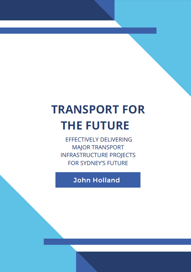 Effectively Delivering Major Transport Infrastructure Projects for Sydney's Future