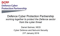 Defence Cyber Protection Partnership - Daniel Selman