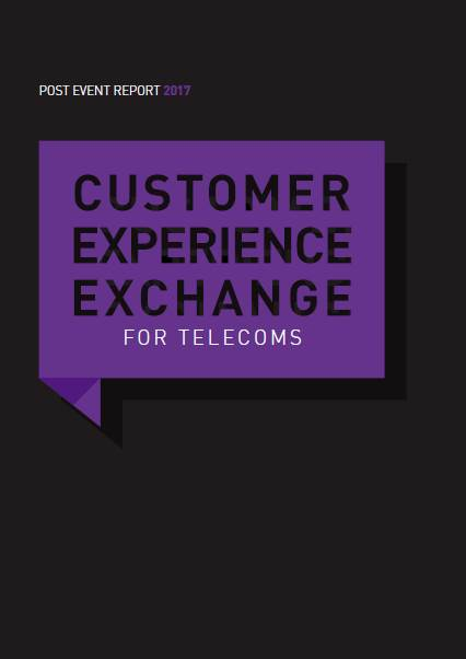 Customer Experience Exchange for Telecoms Post Event Report 2017