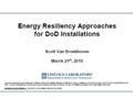 Energy Resiliency Approaches for DoD Installations