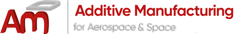 Additive Manufacturing for Aerospace & Space