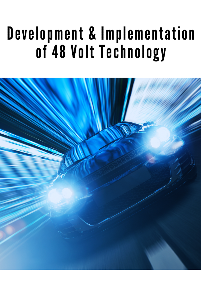 Report on the Development and Implementation of 48 Volt Technology