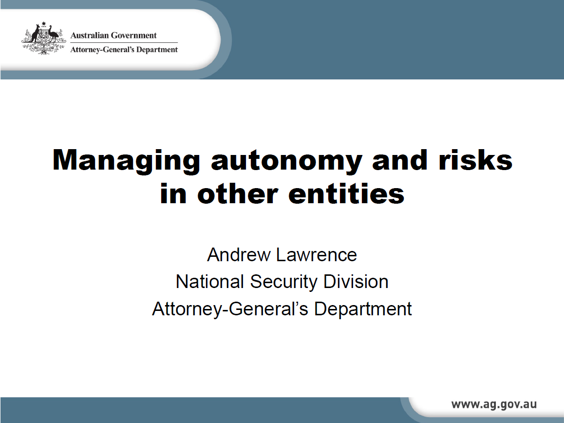 Creating Autonomy to Manage Risk in Other Entities